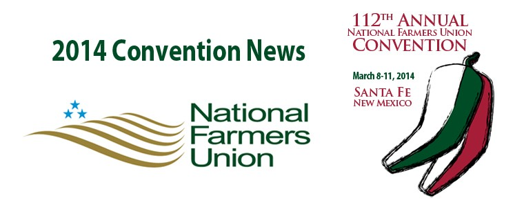 News from the 2014 National Farmers Union Convention.