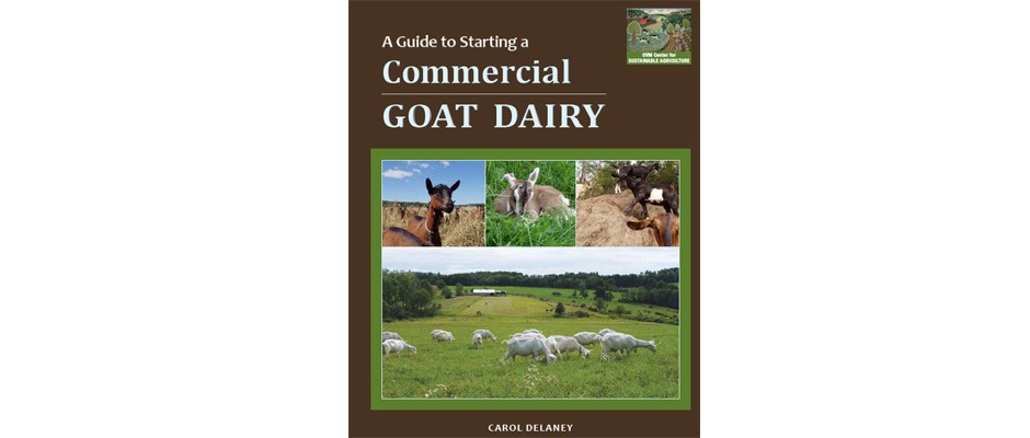 Guide to Starting a Commercial Goat Dairy Cover
