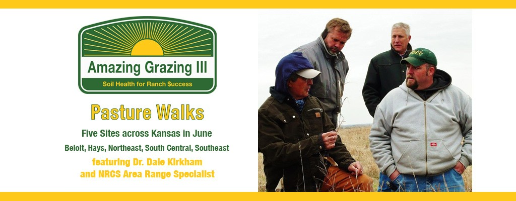 Amazing Grazing III: Pasture Walks five sites across Kansas