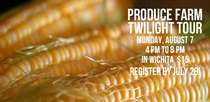 Produce Farm Twilight Tour in Wichita on August 7