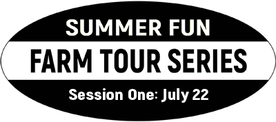 Badge for 2019 Summer Fun Farm Tour Series Session 1 July 22
