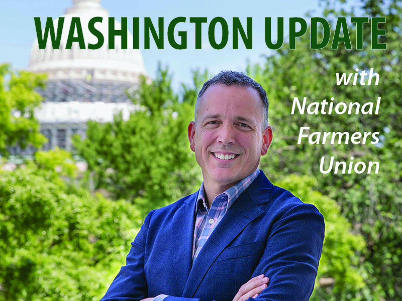 Washington Update with National Farmers Union President Rob Larew
