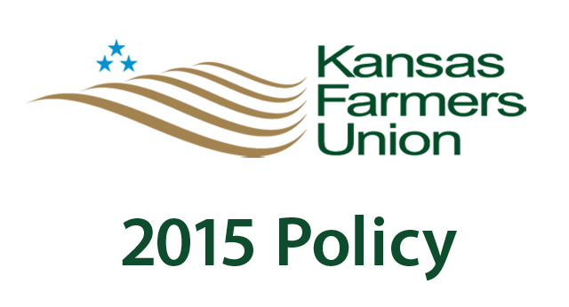 2015 Kansas Farmers Union Policy