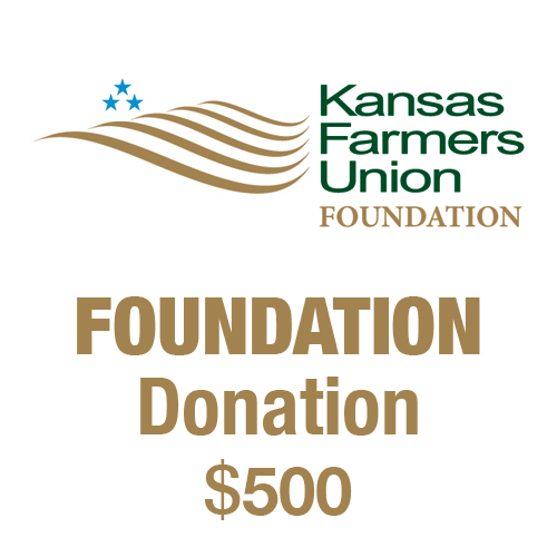 $500 tax-deductible donation to the Kansas Farmers Union Foundation.