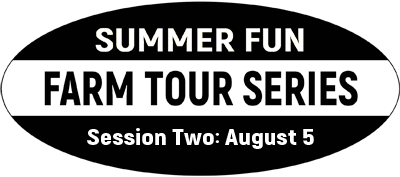Badge for 2019 Summer Fun Farm Tour Series Session 2 August 5