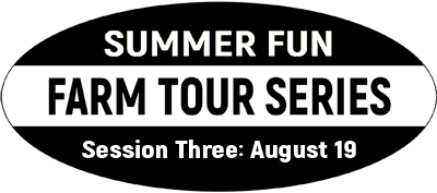 Badge for 2019 Summer Fun Farm Tour Series Session 3 August 19